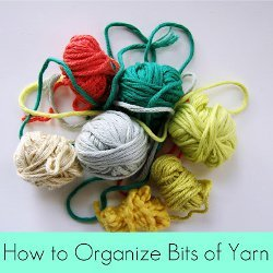 How to Organize Bits of Yarn
