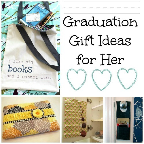 24 Graduation Gift Ideas For Her AllFreeSewingcom