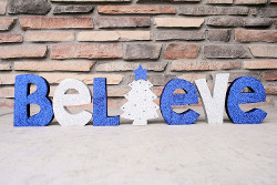 Glittery Believe Sign