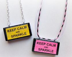 Keep Calm and Sparkle Necklace