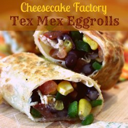 Cheesecake Factory Tex Mex Egg Rolls Copycat
