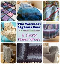 The Warmest Afghans Ever: 16 Crochet Blanket Patterns