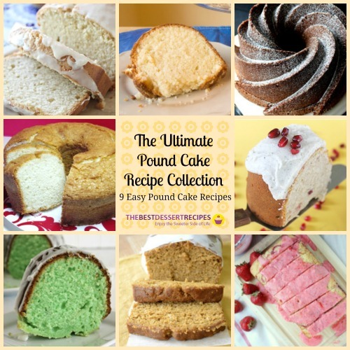 The Ultimate Pound Cake Recipe Collection: 9 Easy Pound