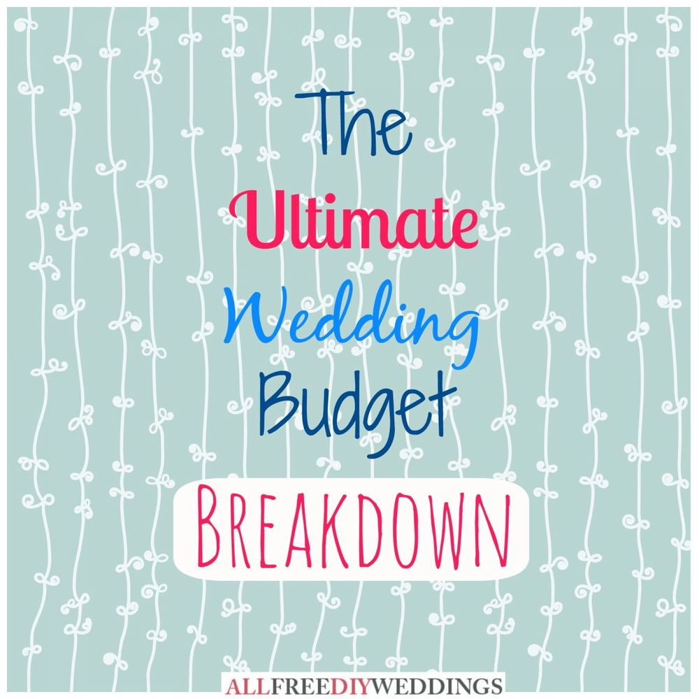 Wedding Planning: Wedding Budget Breakdown