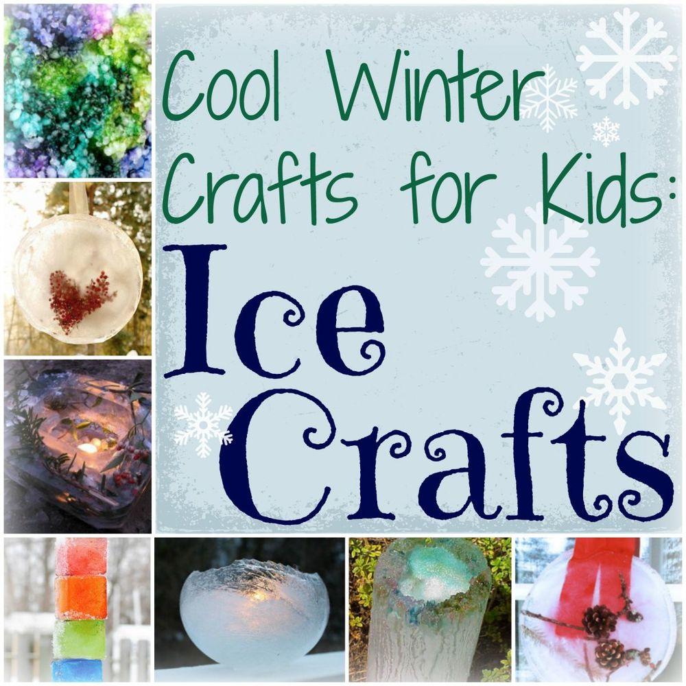 Cool Winter Crafts For Kids 10 Ice Crafts