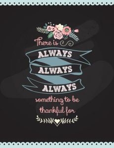 Always Something to be Thankful for Free Printable