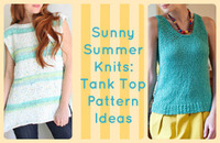 Sunny Summer Knits: 16 Tank Top Pattern Ideas