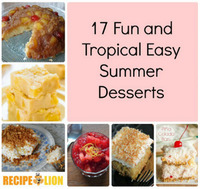 17 Fun and Tropical Easy Summer Desserts