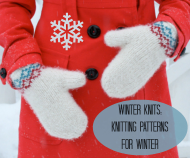 Winter Knits: 60 Knitting Patterns for Winter