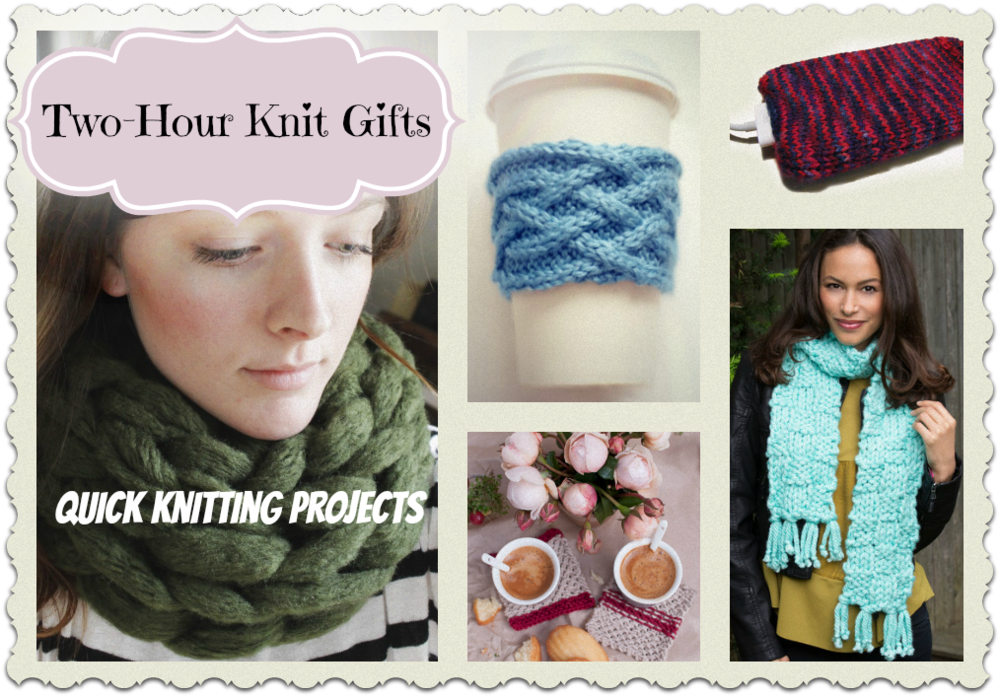 quick knitting projects Quick knitting patterns are a great choice when you need to knit a gift in a hurry or  just want a project that will be on and off the needles quickly.