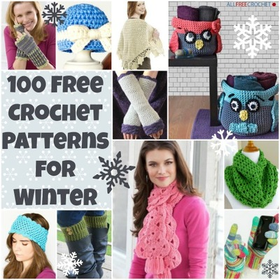 100 Free Crochet Patterns for Winter Free Crochet Hat Patterns Scarves Blankets and More