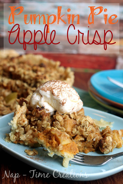 Amazing Autumn Pumpkin Pie Apple Crisp