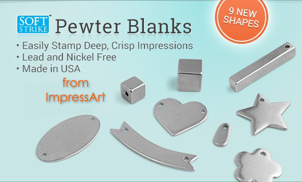ImpressArt Soft Strike Pewter Blanks