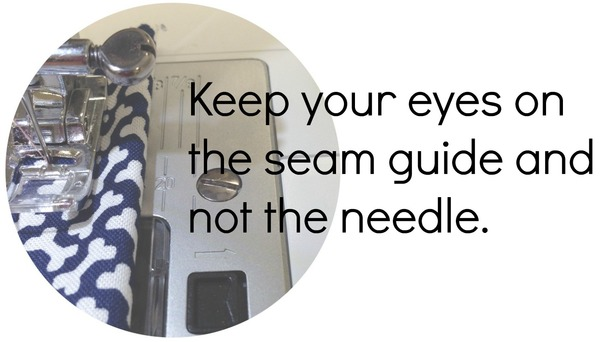 Keep your eye on the seam guide.