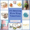 24 Amazing Wire Ring Tutorials