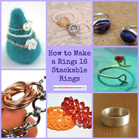 How to Make a Ring: 16 Stackable Rings
