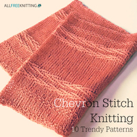 Chevron Stitch Knitting: 10 Trendy Patterns