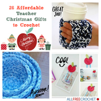 26 Affordable Teacher Christmas Gifts to Crochet