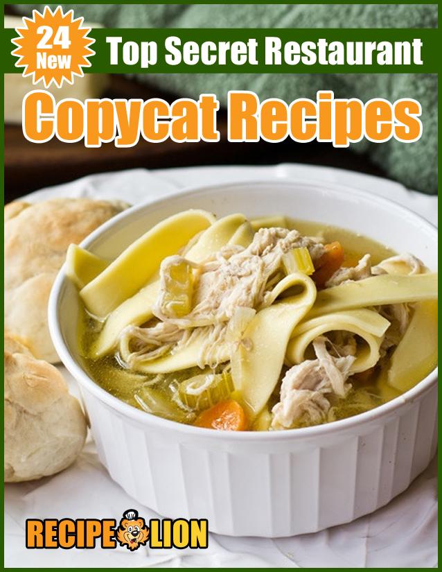 24 New Top Secret Copycat Restaurant Recipes