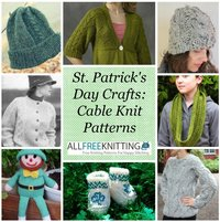 St. Patrick's Day Crafts: 40 Cable Knit Patterns