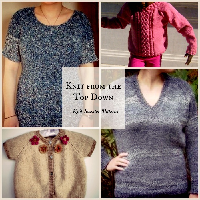Knitting Sweaters From The Top Down : Knit from the top down sweater knitting patterns