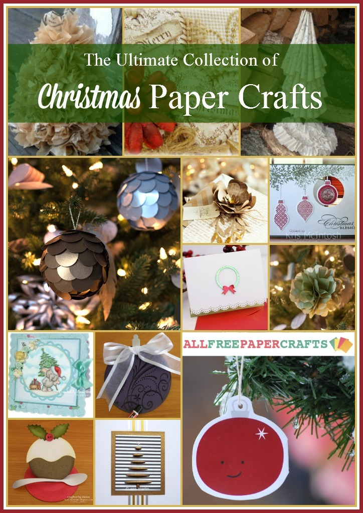 The ultimate collection of christmas paper crafts 60 for All free holiday crafts