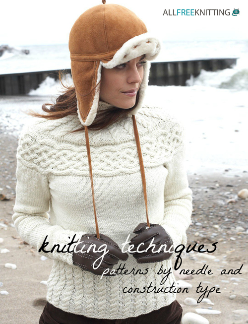 Knitting Techniques: 54 Patterns by Needle and Construction Type