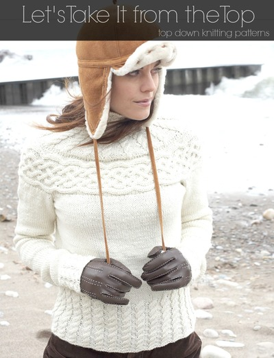Let's Take It From the Top: 17 Top Down Knitting Patterns