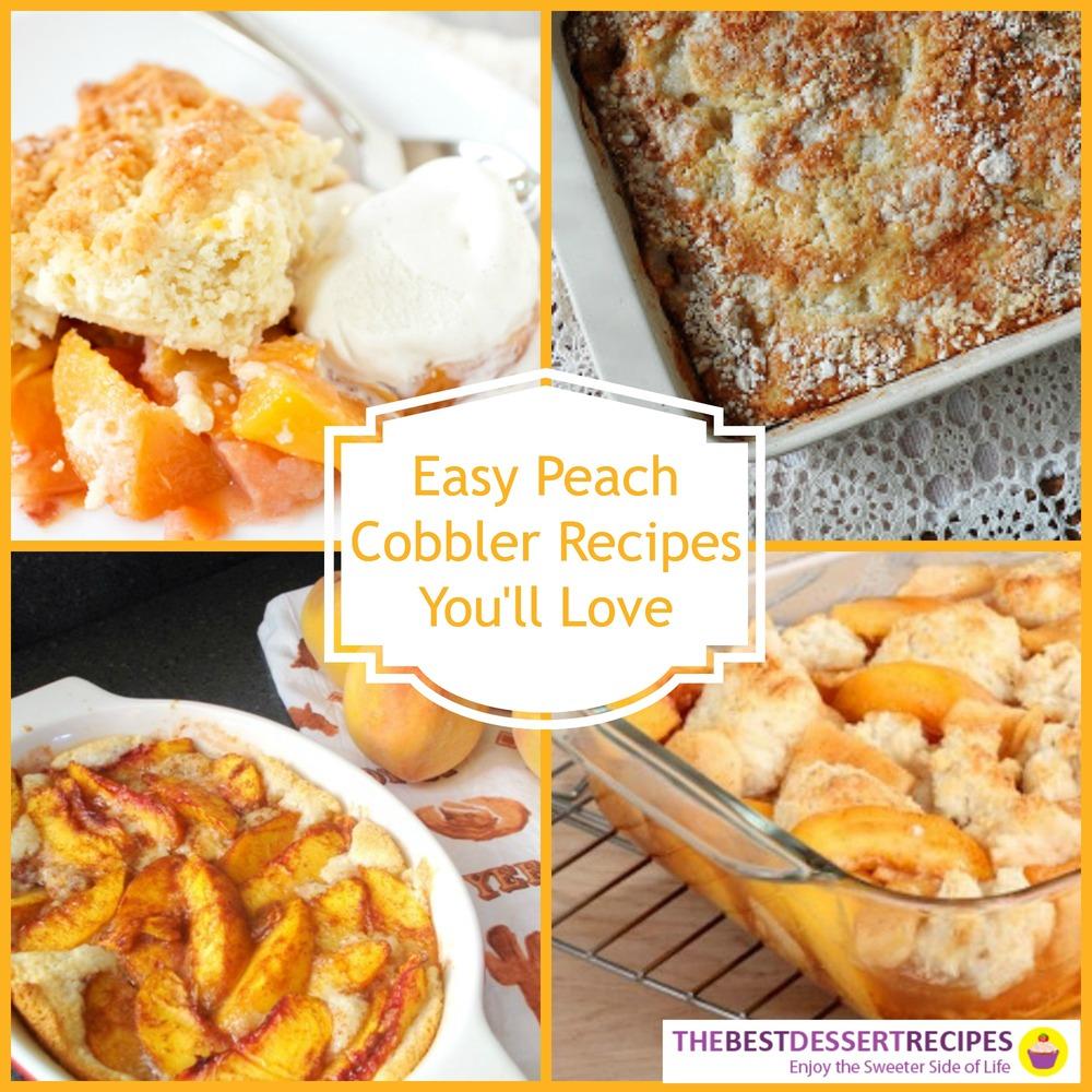 16 Easy Peach Cobbler Recipes You'll Love