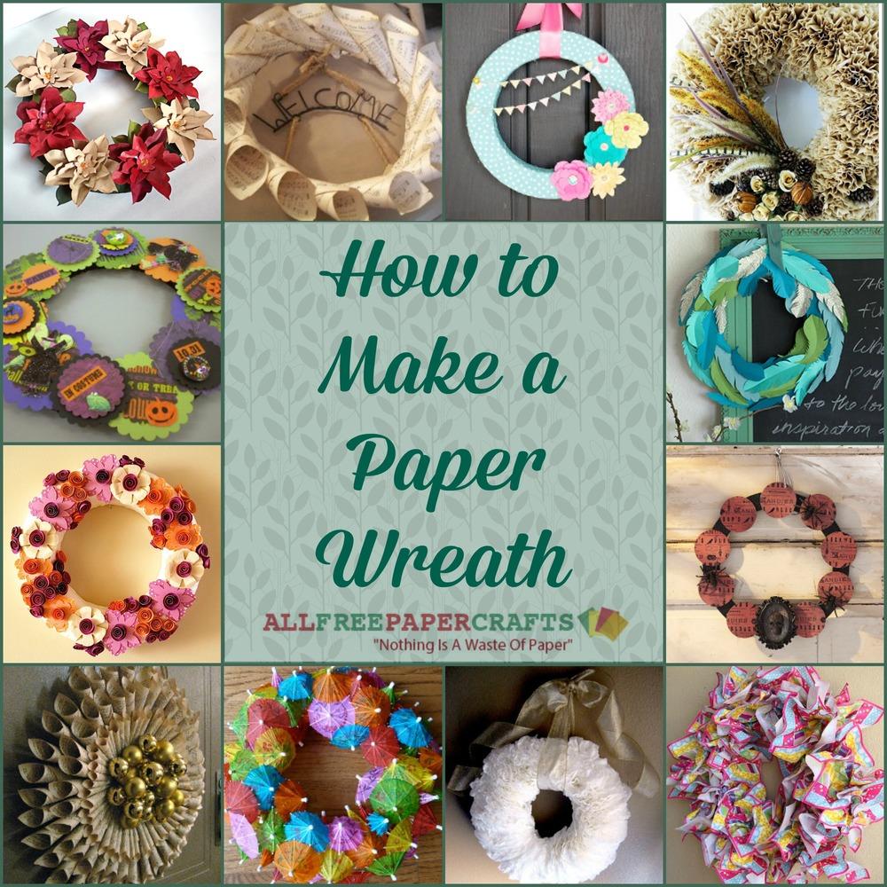How To Make A Paper Wreath 12 Diy Door Wreaths