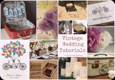 Vintage Wedding Tutorials
