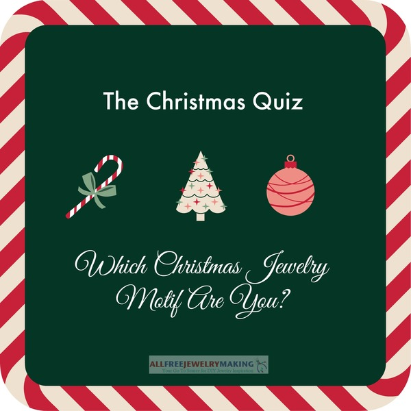 The Christmas Quiz: Which Christmas Jewelry Motif Are You?