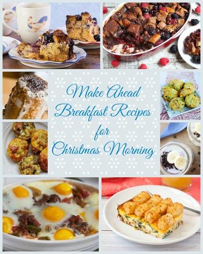 Make Ahead Breakfast Recipes for Christmas Morning
