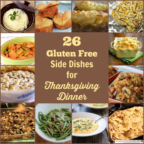 26 Gluten Free Side Dish Recipes for Thanksgiving Dinner + A