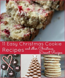 11 Easy Christmas Cookie Recipes and Other Christmas Dessert Recipes