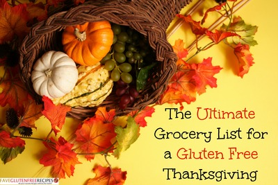 The Ultimate Grocery List for a Gluten Free Thanksgiving