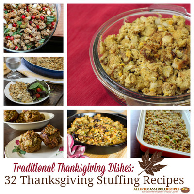 Traditional Thanksgiving Dishes: 32 Thanksgiving Stuffing Recipes