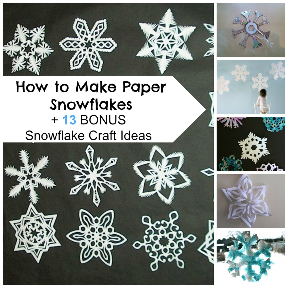 How to make paper snowflakes 13 bonus snowflake craft for How to make winter crafts