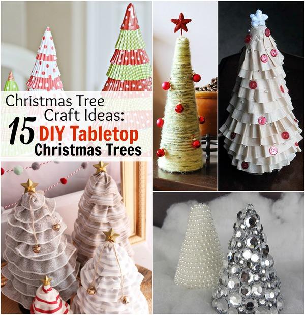 Christmas Tree Craft Ideas: 15 DIY Tabletop Christmas Trees ...