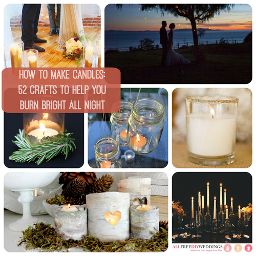 How To Make Candles: 52 Crafts to Help You Burn Bright All Night