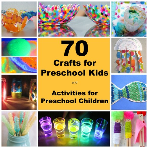 70 Crafts For Preschool Kids And