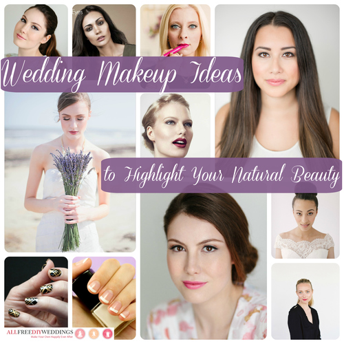 Wedding Makeup Ideas to Highlight Your Natural Beauty
