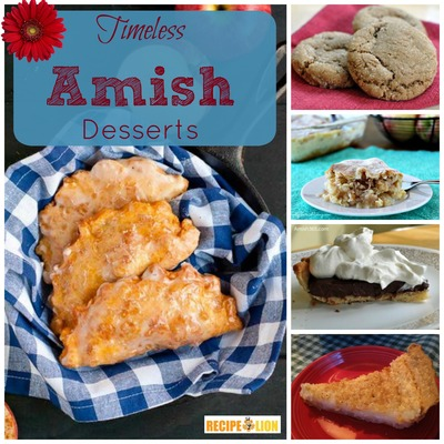 21 Timeless Amish Recipes for Dessert