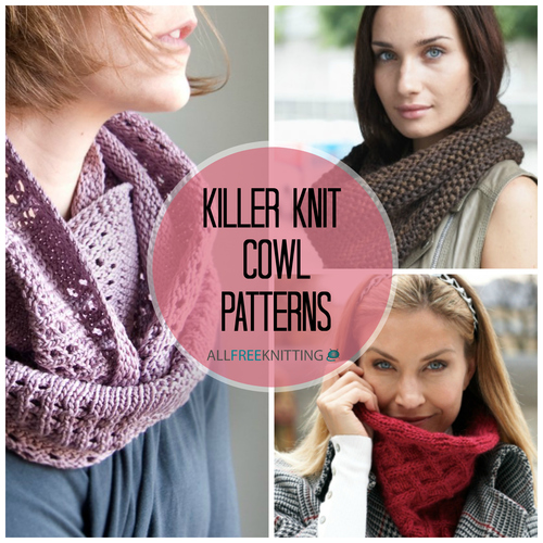 21 Killer Knit Cowl Patterns