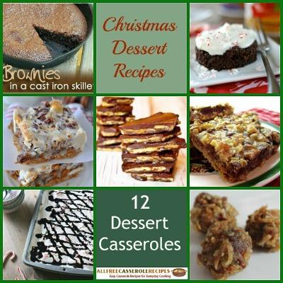 Christmas Dessert  Recipes: 12 Dessert Casseroles