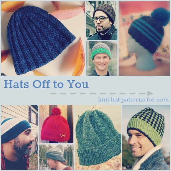 Hats Off To You 20 Knit Hat Patterns For Men