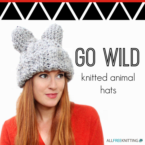 Go Wild: 10 Knitted Animal Hats