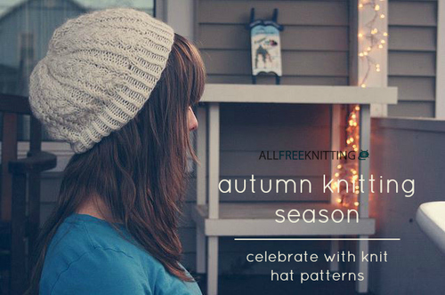 Autumn Knitting Season: Celebrate with 27 Knit Hat Patterns