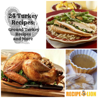 24 Turkey Recipes: Ground Turkey Recipes and More