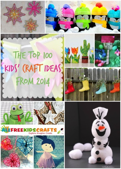 The Top 100 Kids' Craft Ideas from 2014